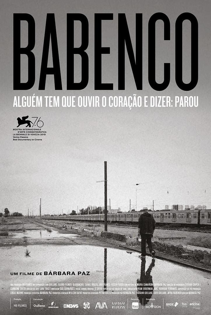 Babenco - Alguém Tem que Ouvir o Coração e Dizer: Parou (2019) é o filme de Bárbara Paz sobre Héctor Babenco
