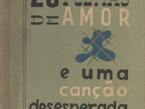 Livros: Vinte Poemas de Amor e Uma Canção Desesperada - O jovem Pablo Neruda