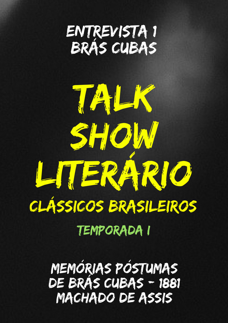 Talk Show Literário Brás Cubas