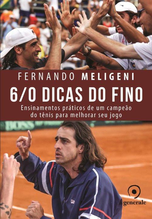 6/0 Dicas do Fino - Fernando Meligeni