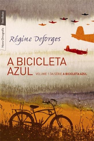 A Bicicleta Azul - Régine Deforge