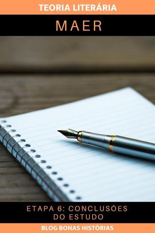 Teoria Literária - MAER - Etapa 6 - Conclusões do Estudo