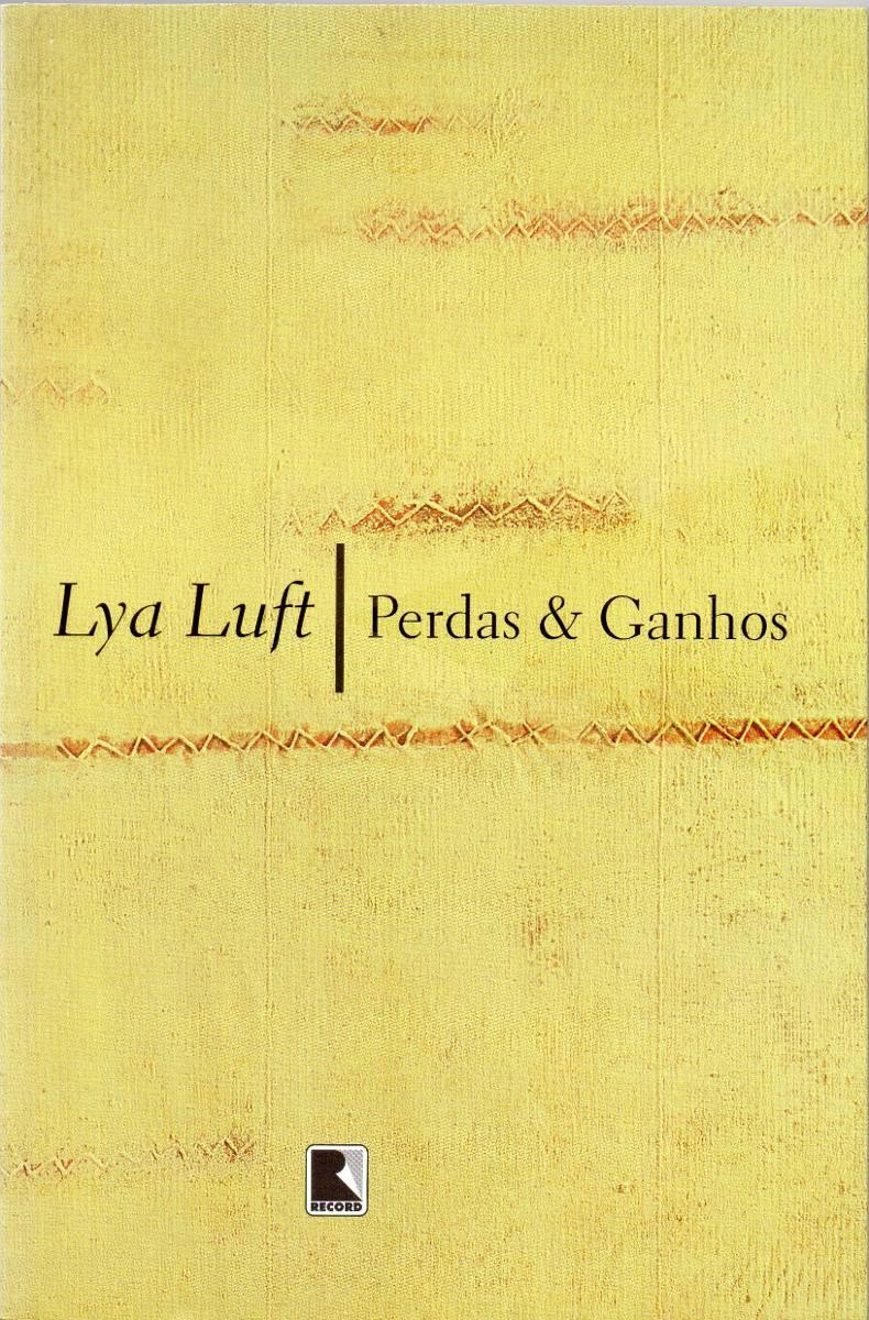 Perdas & Ganhos Lya Luft