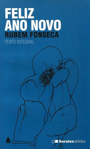 Livros: Feliz Ano Novo - A polêmica coletânea de contos de Rubem Fonseca