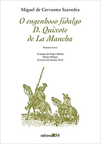 O Engenhoso Fidalgo Dom Quixote de La Mancha de Miguel de Cervantes