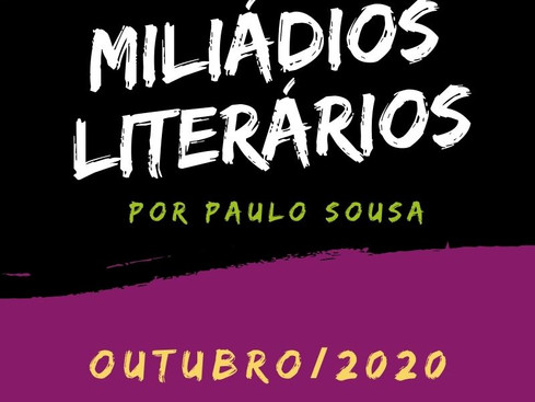 Miliádios Literários: outubro/2020