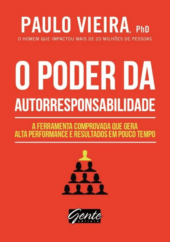 Livro O Poder da Autorresponsabilidade de Paulo Vieira