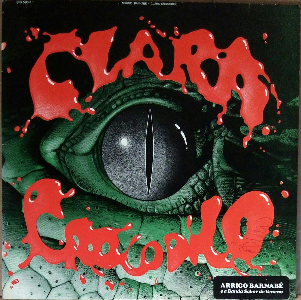Clara Crocodilo - Arrigo Barnabé