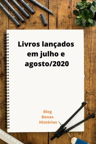 Mercado Editorial: Livros - Lançamentos em julho e agosto de 2020