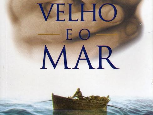 Livros: O Velho e o Mar – A novela mais famosa de Ernest Hemingway
