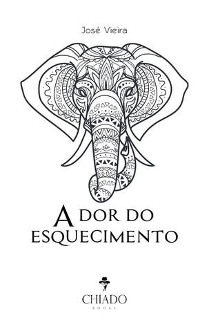 Livros: A Dor do Esquecimento - O thriller psicológico de José Vieira