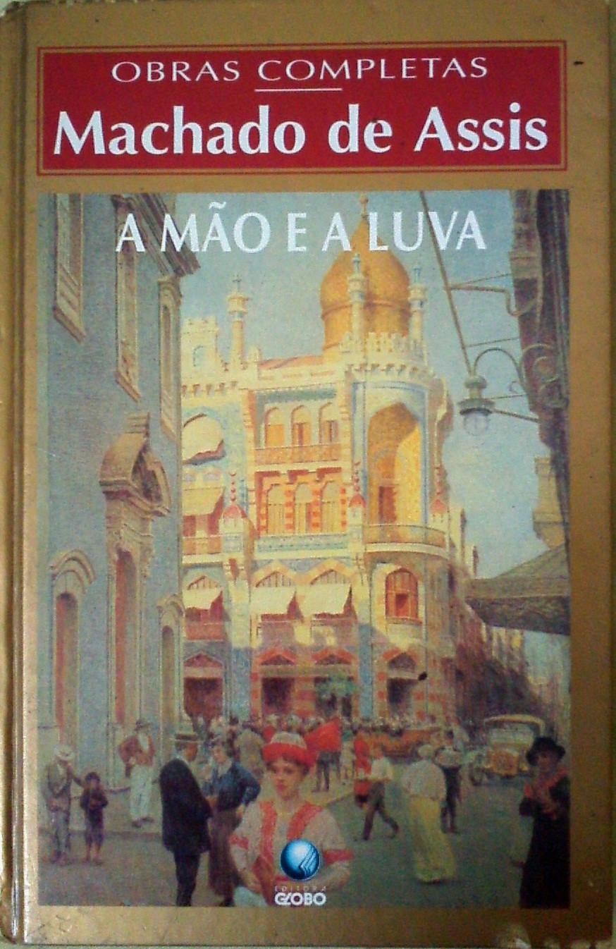 A Mão e a Luva - Livro romântico de Machado de Assis