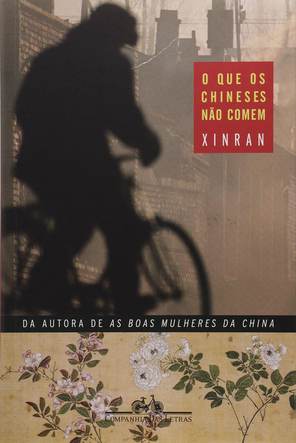 O que os Chineses Não Comem de Xinran