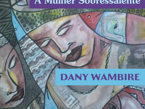 Livros: A Mulher Sobressalente - Os contos de Dany Wambire