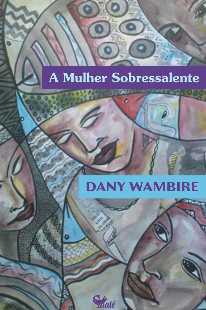 A Mulher Sobressalente é o livro de contos de Dany Wambire