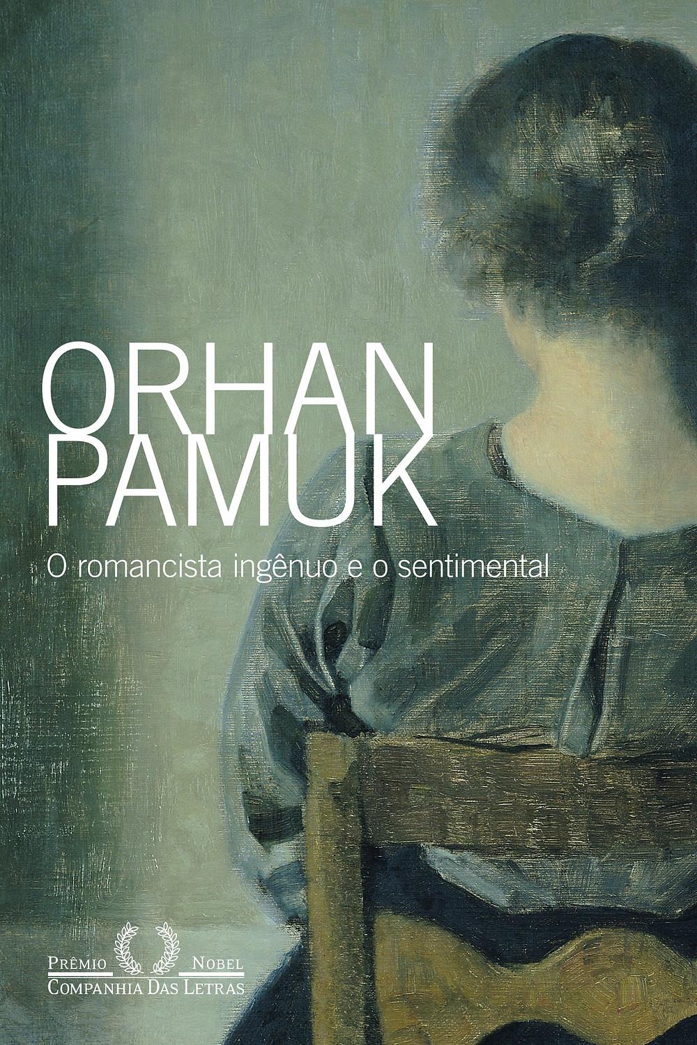 O Romancista Ingênuo e o Sentimental é o ensaio literário de Orhan Pamuk