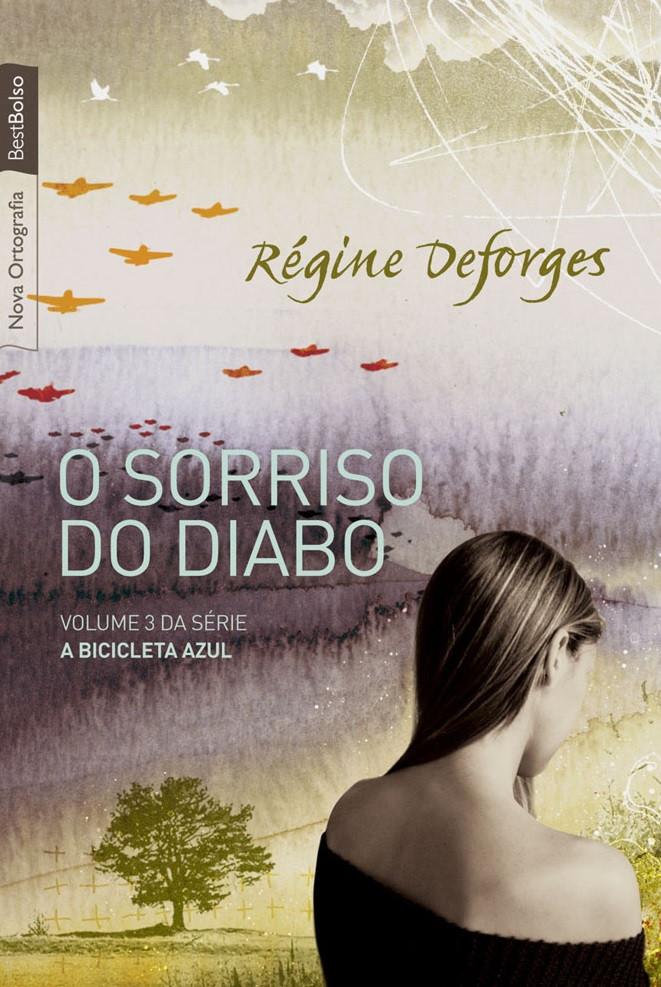 O Sorriso do Diabo - Régine Deforges
