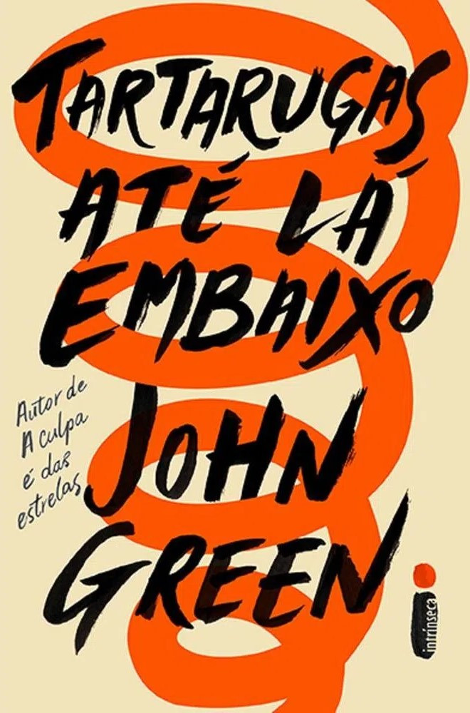 Tartarugas Até Lá Embaixo romance de John Green