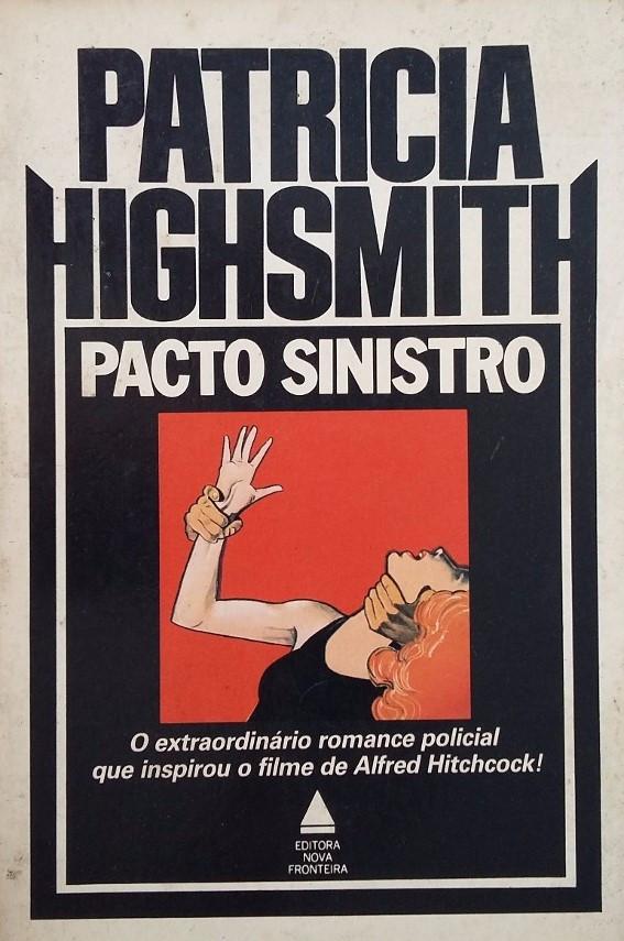Pacto Sinistro de Patricia Highsmith