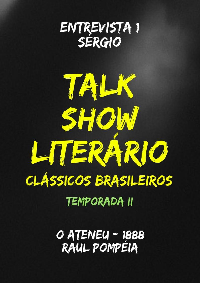Talk Show Literário: Sérgio