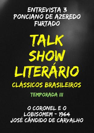 Talk Show Literário: Ponciano de Azeredo Furtado