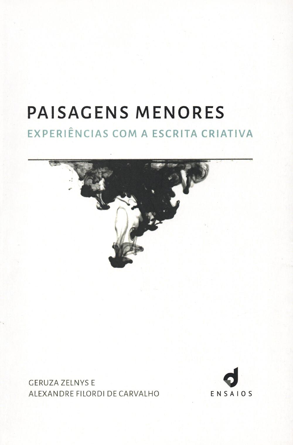 Livro Paisagens Menores de Geruza Zelnys e Alexandre Filordi de Carvalho