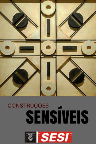 Exposições: Construções Sensíveis - O Concretismo latino-americano