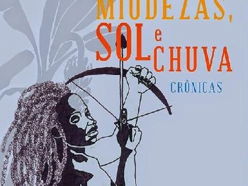 Livros: Baú de Miudezas, Sol e Chuva - As crônicas de Cidinha da Silva