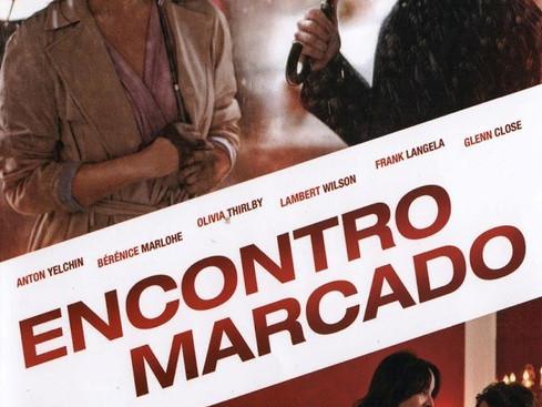Filmes: Encontro Marcado - Uma surpreendente comédia romântica