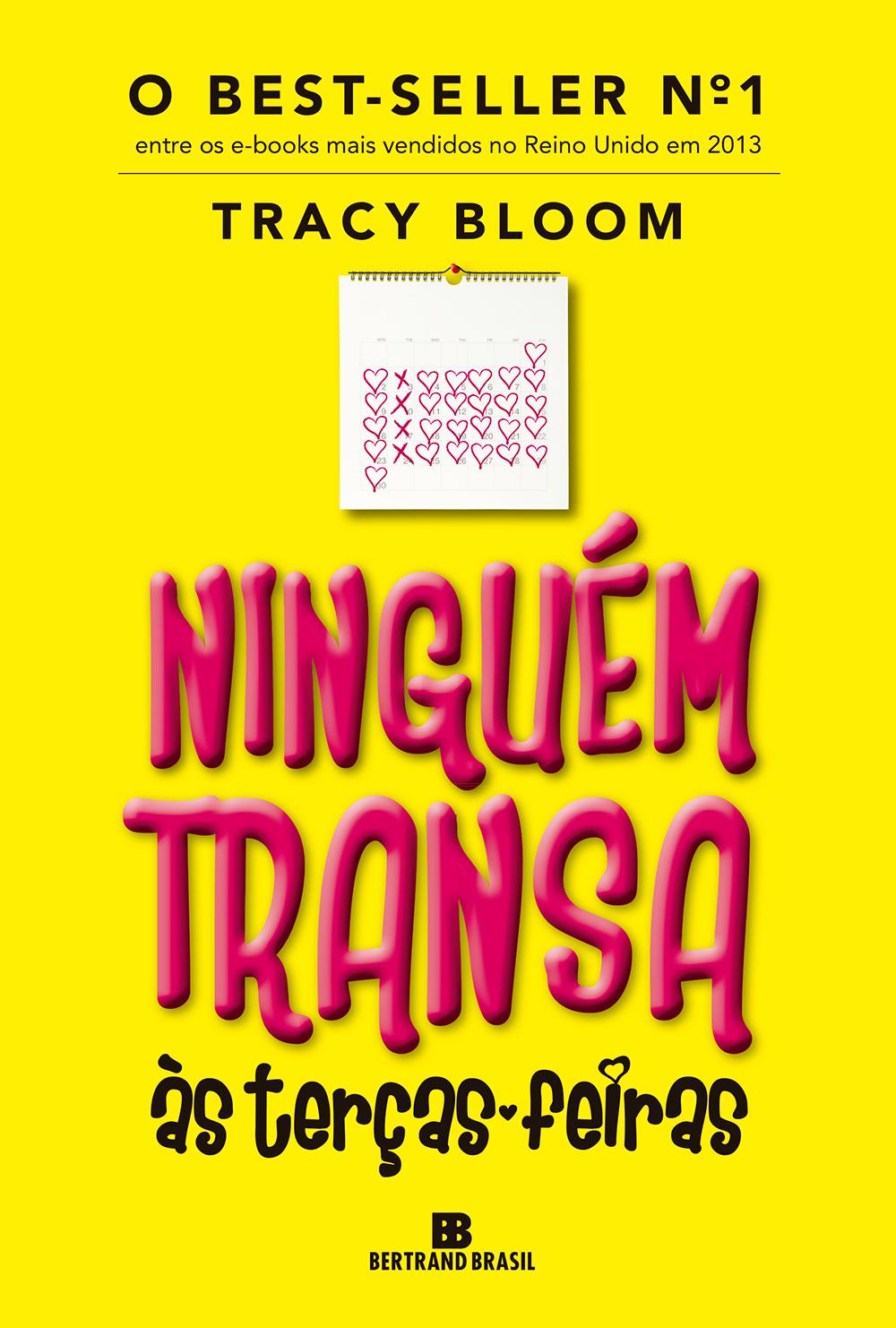 Ninguém Transa às Terças-feiras de Tracy Bloom