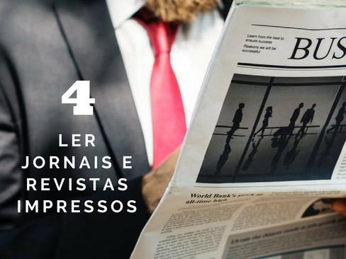 Crônicas: Doze Indícios que Envelheci Antes da Hora - Item 4 - Ler jornais e revistas impressos