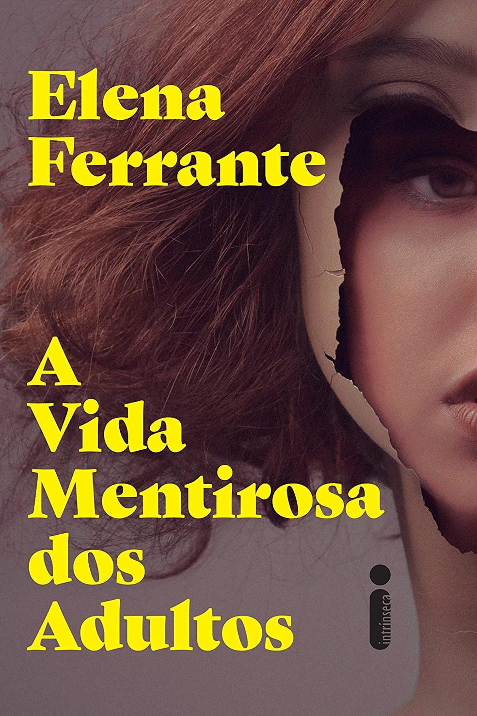 Livro A Vida Mentirosa dos Adultos de Elena Ferrante