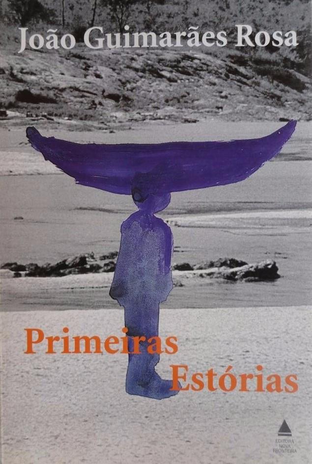 Primeiras Estórias João Guimarães Rosa
