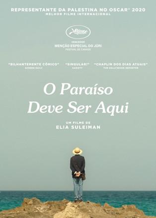 Filmes: O Paraíso Deve Ser Aqui - A comédia original de Elia Suleiman