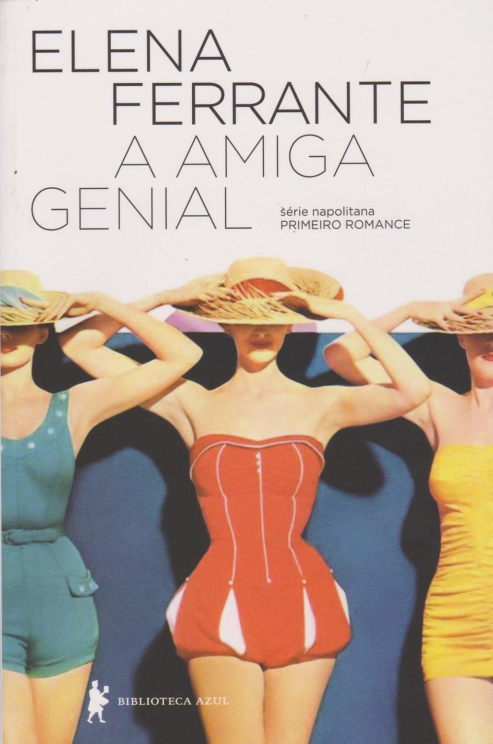 Livro A Amiga Genial de Elena Ferrante