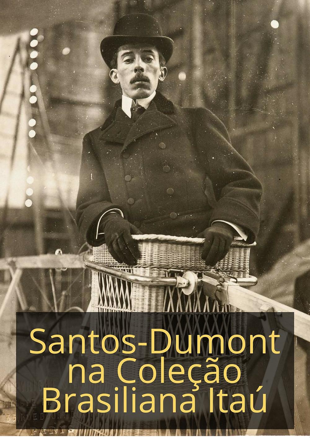 Santos-Dumont na Coleção Brasiliana