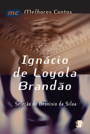 Livros: Melhores Contos de Ignácio de Loyola Brandão