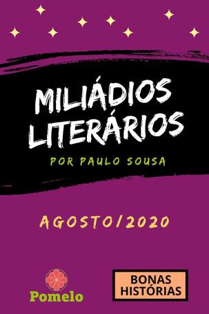 Miliádios Literários: agosto/2020