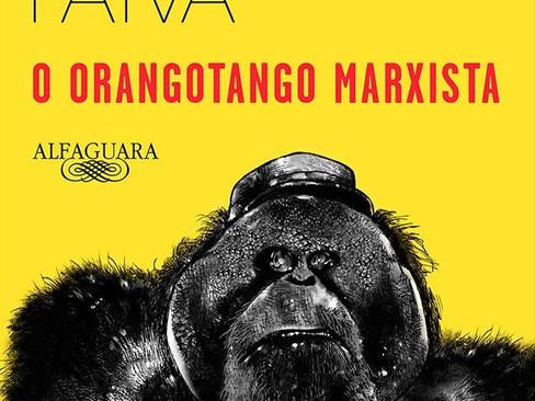 Livros: O Orangotango Marxista – A fábula irônica de Marcelo Rubens Paiva