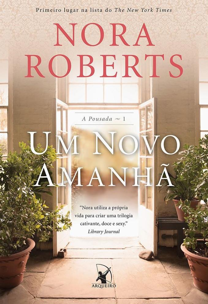 Um Novo Amanhã - Nora Roberts