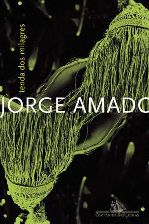 Livros: Tenda dos Milagres - A literatura engajada de Jorge Amado