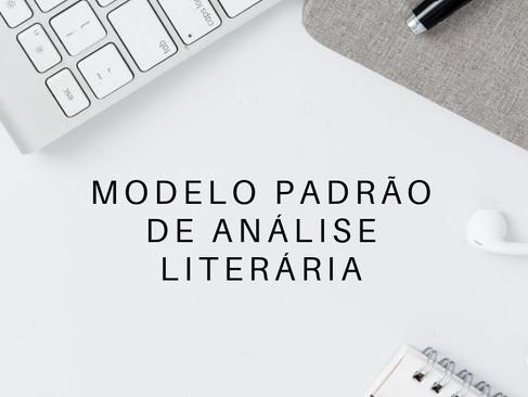 Teoria Literária: Análise Literária - 5 - Modelo Padrão