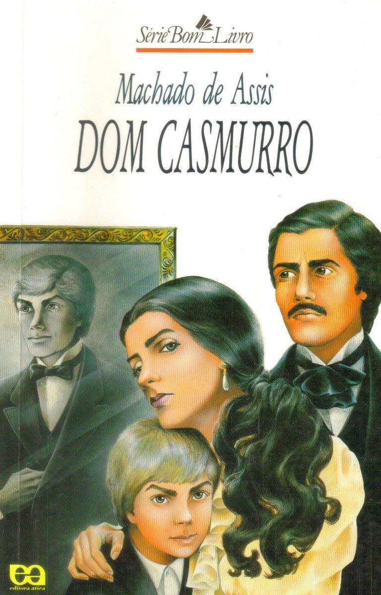 Dom Casmurro - Livro de Machado de Assis