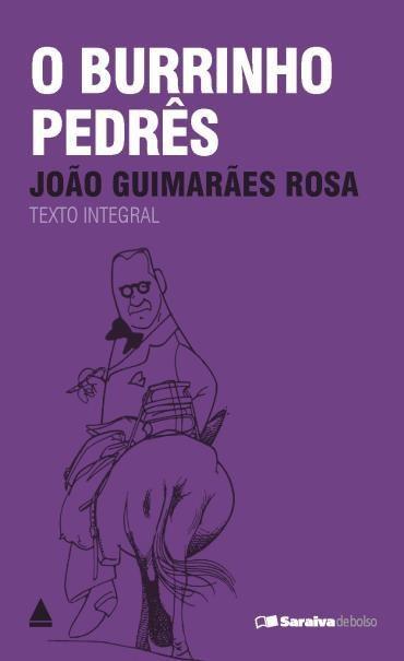 O Burrinho Pedrês de João Guimarães Rosa