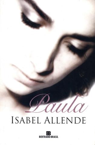 Livros: Paula - As memórias de Isabel Allende para a filha doente