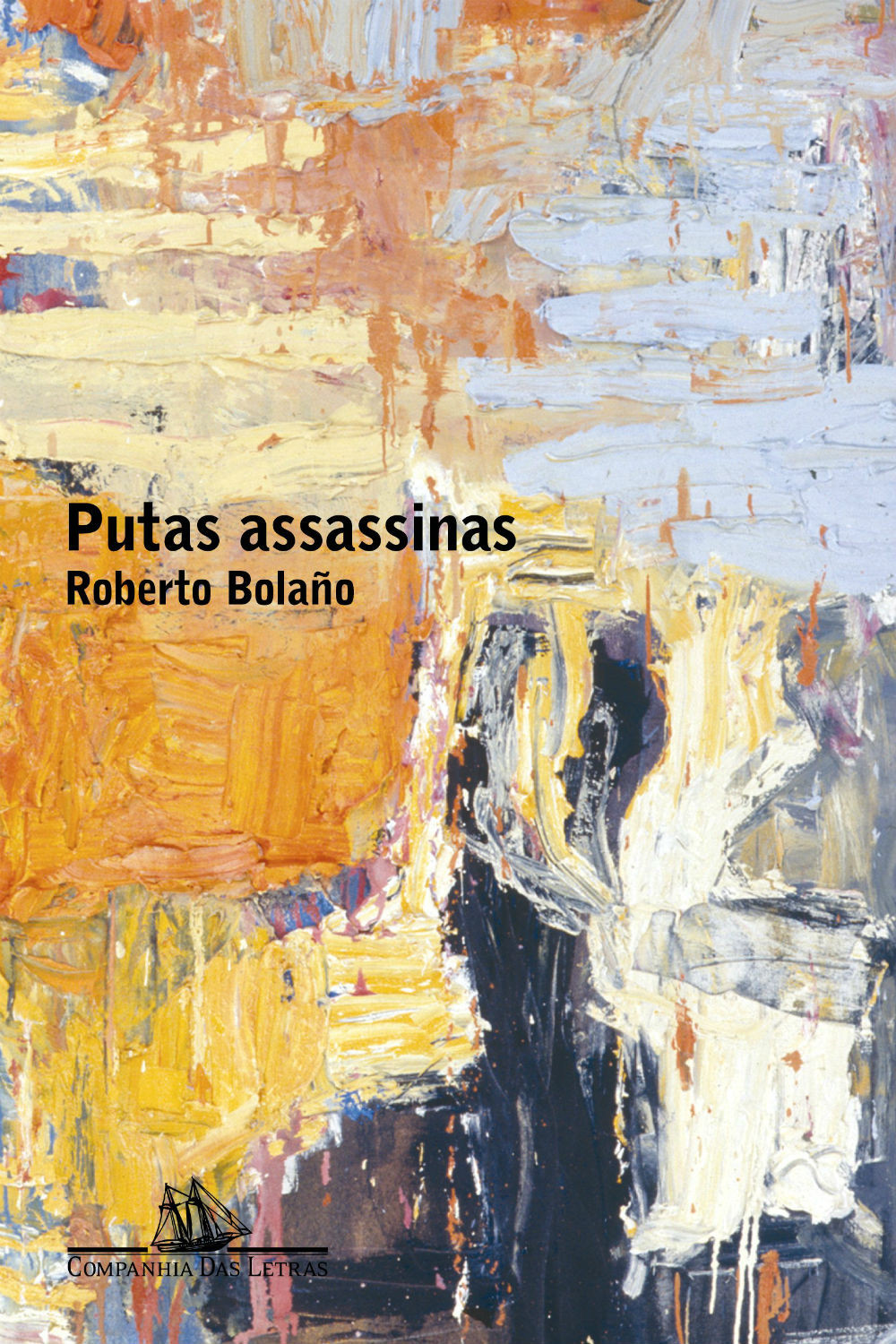 Putas Assassinas Roberto Bolaño