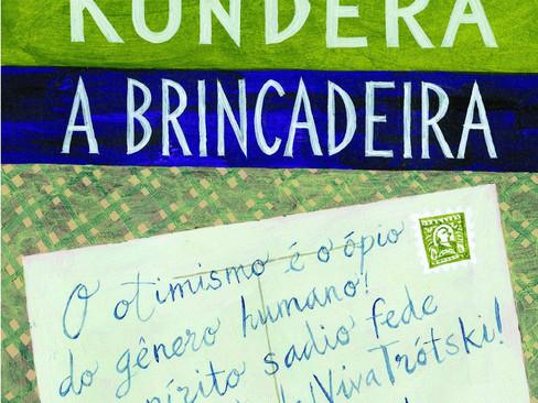 Livros: A Brincadeira - O primeiro romance de Milan Kundera