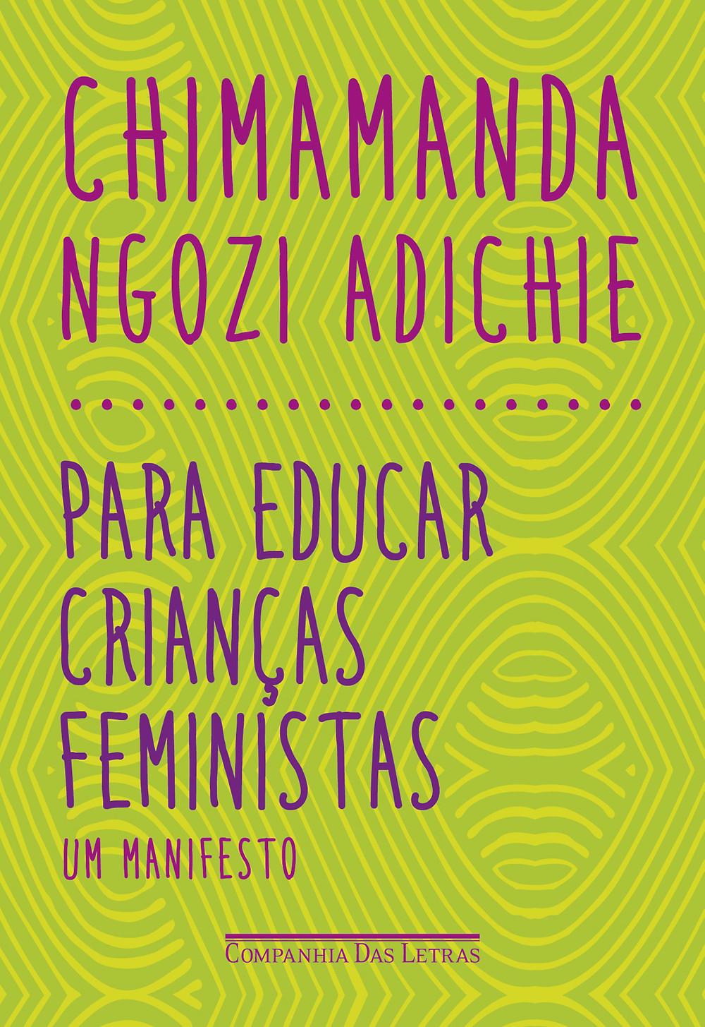 Para Educar Crianças Feministas de Chimamanda Ngozi Adichie