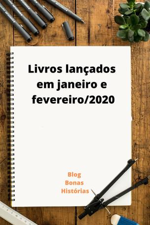 Mercado Editorial: Livros – Lançamentos em janeiro e fevereiro de 2020