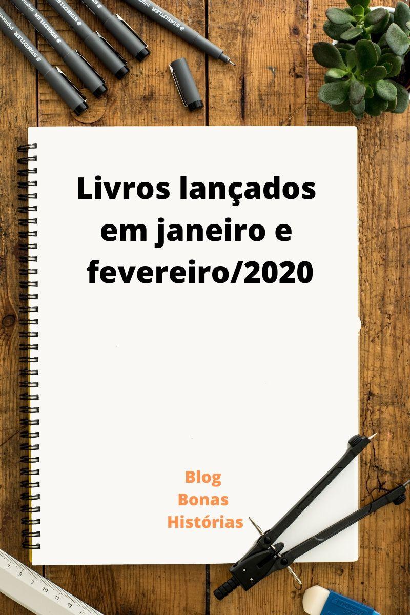 Livros lançados em janeiro e fevereiro de 2020 no Brasil